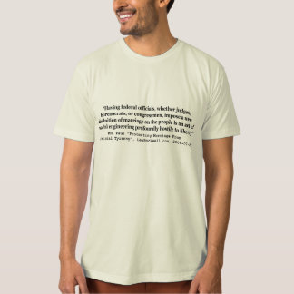 Dr Ron Paul Quote on On Gay Marriage and Liberty T-Shirt