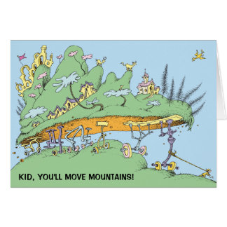 Dr. Seuss | Kid, You'll Move Mountains! Card