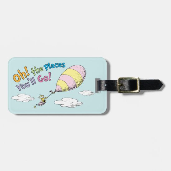 Dr. Seuss | Oh! The Places You'll Go! Bag Tag