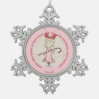 Dr Seuss | The Grinch | Cindy Lou Who - Cute Quote Snowflake Pewter Christmas Ornament