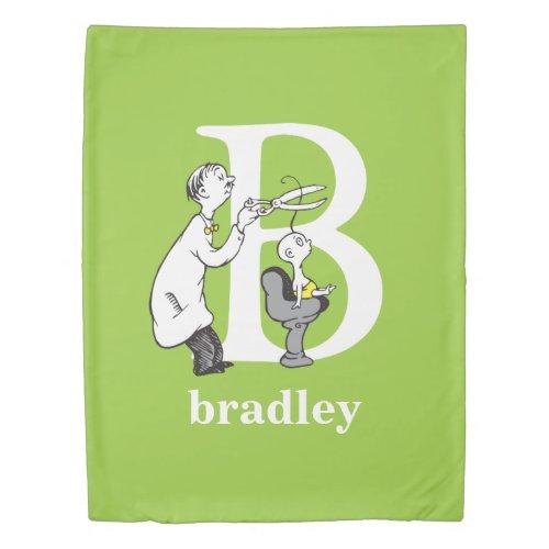 Dr. Seuss's ABC: Letter B - White | Add Your Name Duvet Cover