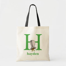 Dr. Seuss's Abc: Letter H - Green | Add Your Name Tote Bag at Zazzle
