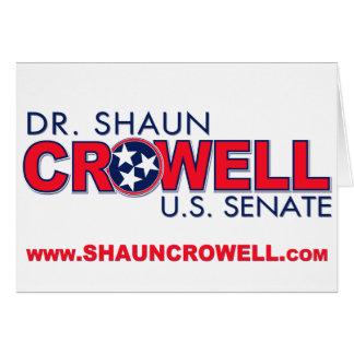 Dr. Shaun Crowell for U.S. Senate Card