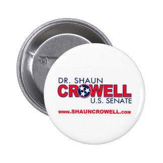 Dr. Shaun Crowell for U.S. Senate Pinback Button