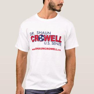 Dr. Shaun Crowell for U.S. Senate T-Shirt