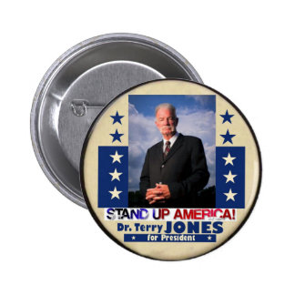 Dr. Terry Jones for President 2012 Pinback Button