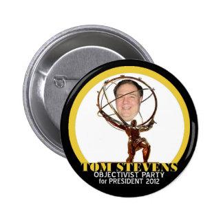 Dr, Tom Stevens for president 2012 2 Inch Round Button