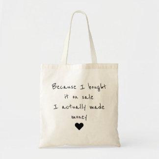 Draagtas satchel quotation sale I make money Tote Bag