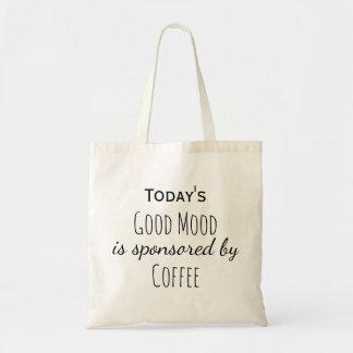 Draagtas satchel today good mood coffee tote bag