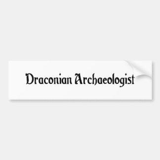 Draconian Archaeologist Bumper Sticker Car Bumper Sticker