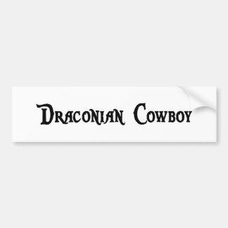 Draconian Cowboy Bumper Sticker Car Bumper Sticker