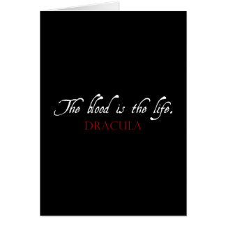 Dracula Quote: The Blood is the Life Greeting Card