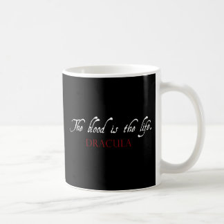 Dracula Quote: The Blood is the Life Coffee Mug