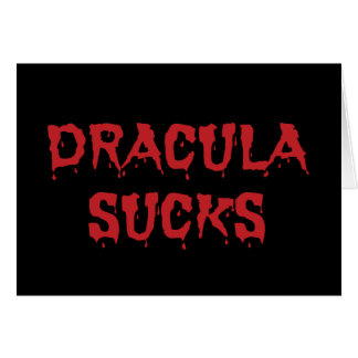 Dracula Sucks Greeting Card