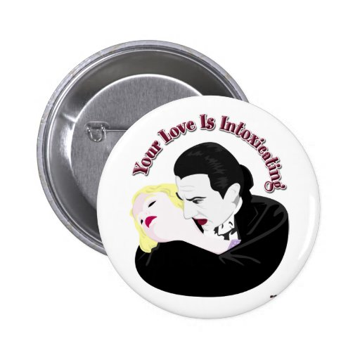Dracula, Your Love Is Intoxicating Pins
