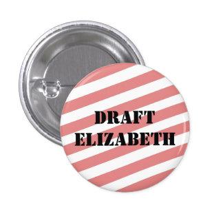 Draft Elizabeth Warren Pinback Button