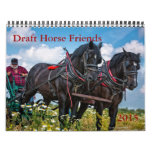 Draft Horse Friends calendar