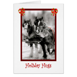 Draft Horse Team, Holiday Hugs Card
