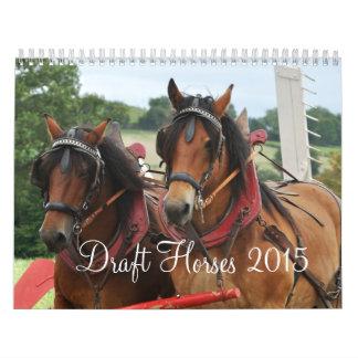 Draft Horses 2015 Wall Calendars