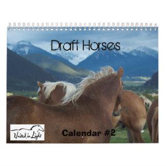 Draft Horses Calendar #2