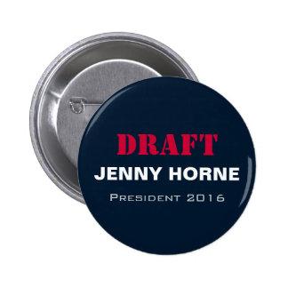 DRAFT Jenny Horne President 2016 Button