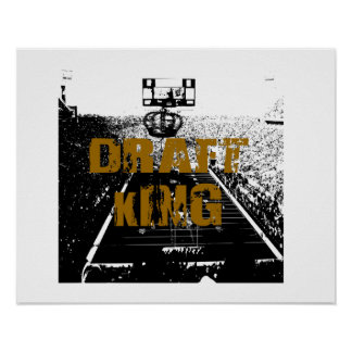 Draft King Poster