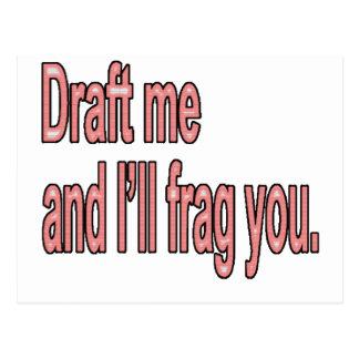 Draft me and I'll frag you Postcard