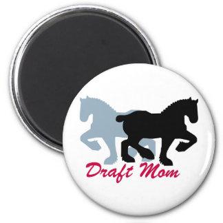 Draft Mom Magnet