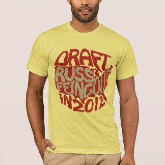 Draft Russ Feingold 2012 Shirt