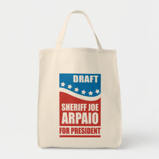 Draft Sheriff Joe Arpaio for President Grocery Tote Bag