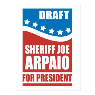 Draft Sheriff Joe Arpaio for President Postcard