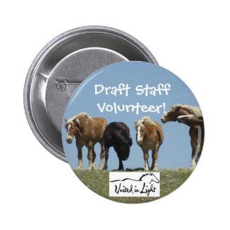 Draft Staff Volunteer Pinback Buttons