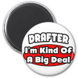 Drafter...Big Deal Magnets