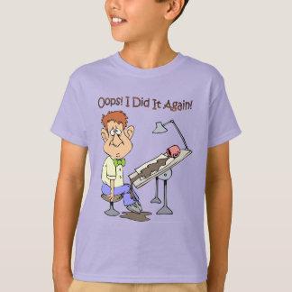 "Draftsman Spills Coffee  ~""Oops! I Did It Again!"" T-Shirt"