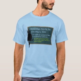 Drag Dictionary:  Reading To Filth T-Shirt