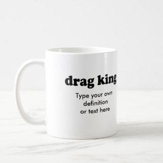 DRAG KING COFFEE MUGS