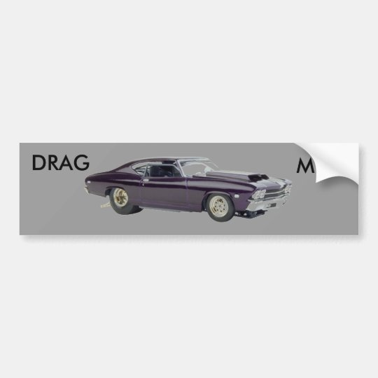 Drag Me Bumper Sticker