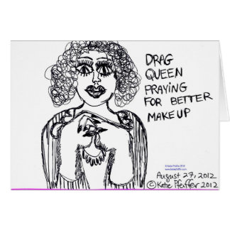 Drag Queen Looking For Better Makeup Greeting Card