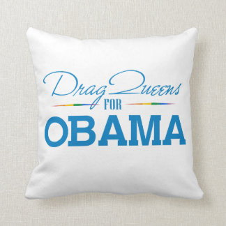 Drag Queens for Obama Pillow