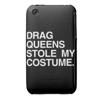DRAG QUEENS STOLE MY COSTUME Case-Mate iPhone 3 CASE