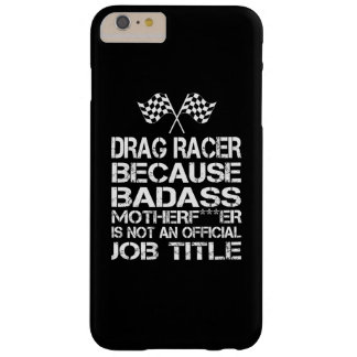 Drag Racer Barely There iPhone 6 Plus Case