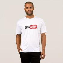 DragChamp Dry Fit Shirt