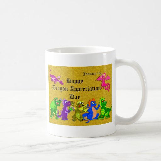 Dragon Appreciation Day January 16 Coffee Mug