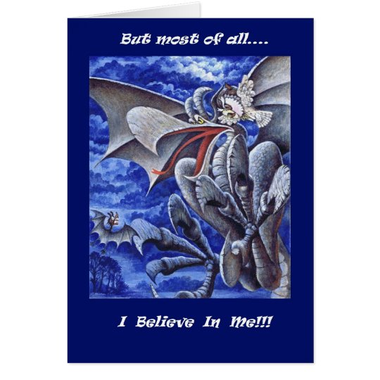 Dragon I Believe In Me Card
