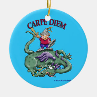 Dragon Slayer - CARPE DIEM Ceramic Ornament
