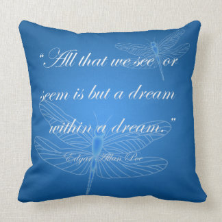 """Dragonflies Dream Dragonfly Quote 20"""" Pillow"""