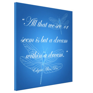 Dragonflies Dream Dragonfly Quote Canvas Canvas Print