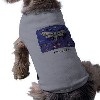 "Dragonfly doggie sweater ""I'm so fly!"" Tee"