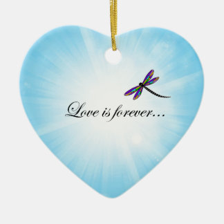 "Dragonfly  ""LOVE is Forever"" Ceramic Ornament"