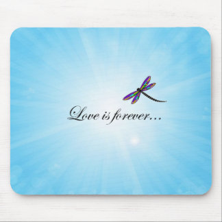 """Dragonfly  """"LOVE is Forever"""" Mouse Pad"""